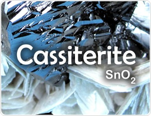 Cassiterite - Occurrence, Properties, and Distribution
